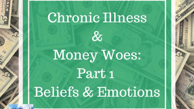 Chronic Illness & Money Woes