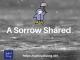 A Sorrow Shared