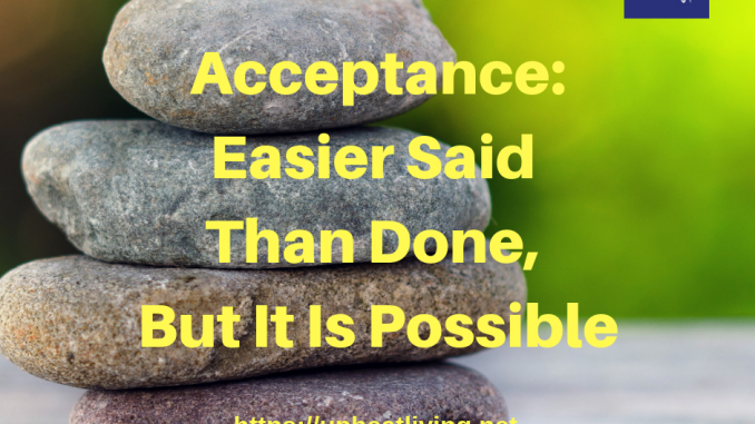Acceptance is Possible